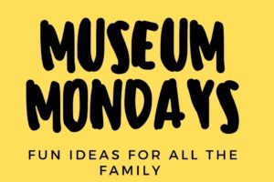 Museum Mondays over the Summer