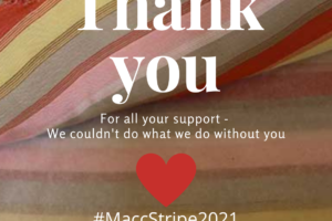 Thankyou so much for your support! #MaccStripe2021